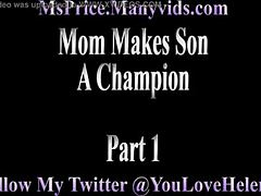 Mama forces Son A Champion piece 1 mom sex